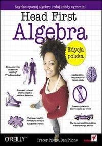 Head First Algebra. Edycja polska - Tracey Pilone - ebook