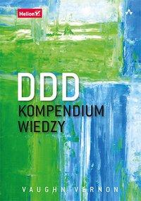 DDD. Kompendium wiedzy - Vaughn Vernon - ebook