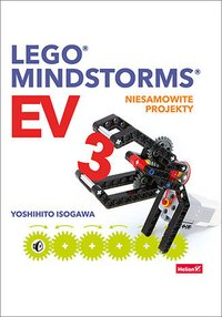 Lego Mindstorms EV3. Niesamowite projekty - Yoshihito Isogawa - ebook