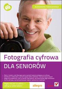Fotografia cyfrowa. Dla seniorów - ebook
