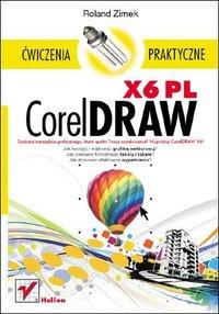 CorelDRAW X6 PL. Ćwiczenia praktyczne - Roland Zimek - ebook