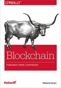 Blockchain. Fundament nowej gospodarki - Melanie Swan - ebook