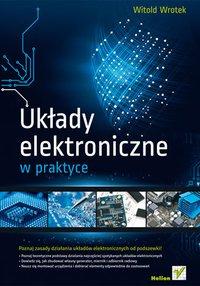 Układy elektroniczne w praktyce - Witold Wrotek - ebook