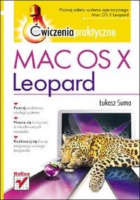 Mac OS X Leopard. Ćwiczenia praktyczne - Łukasz Suma - ebook