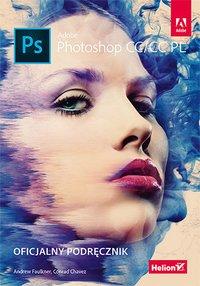 Adobe Photoshop CC/CC PL. Oficjalny podręcznik - Andrew Faulkner - ebook