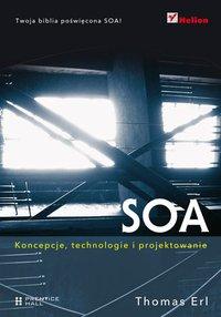 SOA. Koncepcje, technologie i projektowanie - Thomas Erl - ebook