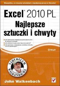 Excel 2010 PL. Najlepsze sztuczki i chwyty. Vademecum Walkenbacha - John Walkenbach - ebook
