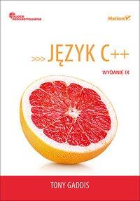 Język C++. Owoce programowania. Wydanie IX - Tony Gaddis - ebook