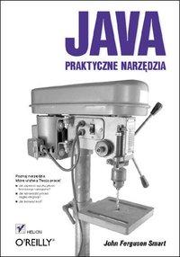 Java. Praktyczne narzędzia - John Ferguson Smart - ebook
