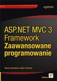 ASP.NET MVC 3 Framework. Zaawansowane programowanie - Steven Sanderson - ebook