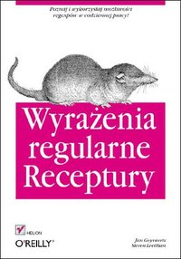 Wyrażenia regularne. Receptury - Jan Goyvaerts - ebook