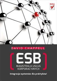 ESB. Magistrala usług korporacyjnych - David Chappell - ebook