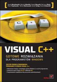 Visual C++. Gotowe rozwiązania dla programistów Windows - Jacek Matulewski - ebook