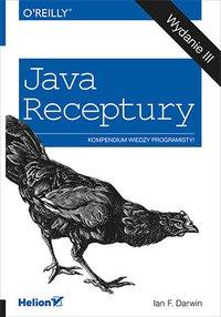 Java. Receptury. Wydanie III - Ian F. Darwin - ebook