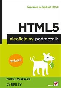 HTML5. Nieoficjalny podręcznik. Wydanie II - Matthew MacDonald - ebook