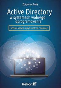 Active Directory w systemach wolnego oprogramowania - Zbigniew Góra - ebook