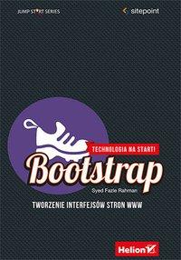 Bootstrap. Tworzenie interfejsów stron WWW. Technologia na start! - Syed Fazle Rahman - ebook
