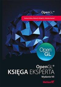 OpenGL. Księga eksperta. Wydanie VII - Graham Sellers - ebook