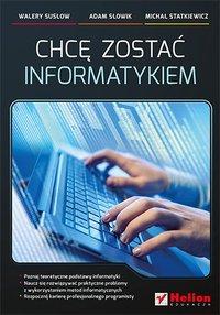 Chcę zostać informatykiem - Walery Susłow - ebook