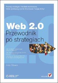 Web 2.0. Przewodnik po strategiach - Amy Shuen - ebook