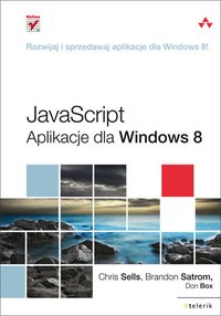 JavaScript. Aplikacje dla Windows 8 - Chris Sells - ebook