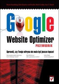 Google Website Optimizer. Przewodnik - Bryan Eisenberg - ebook