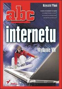 ABC internetu. Wydanie VII - Krzysztof Pikoń - ebook