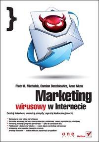 Marketing wirusowy w internecie - Piotr R. Michalak - ebook