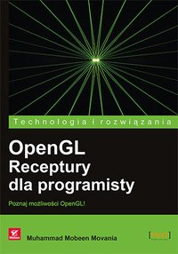 OpenGL. Receptury dla programisty - Muhammad Mobeen Movania - ebook