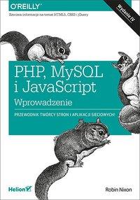 PHP, MySQL i JavaScript. Wprowadzenie. Wydanie IV - Robin Nixon - ebook
