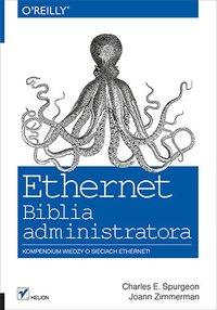 Ethernet. Biblia administratora - Charles E. Spurgeon - ebook