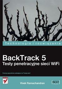 BackTrack 5. Testy penetracyjne sieci WiFi - Vivek Ramachandran - ebook