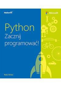 Python. Zacznij programować! - Rob Miles - ebook