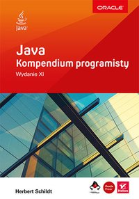 Java. Kompendium programisty. Wydanie XI - Herbert Schildt - ebook