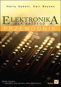 Elektronika dla każdego. Przewodnik - Harry Kybett - ebook