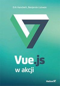 Vue.js w akcji - Erik Hanchett - ebook