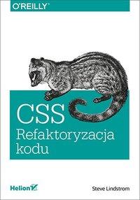 CSS. Refaktoryzacja kodu - Steve Lindstrom - ebook
