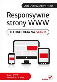 Responsywne strony WWW. Technologia na start! - Craig Sharkie - ebook