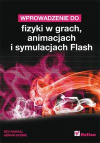 Wprowadzenie do fizyki w grach, animacjach i symulacjach Flash - Dev Ramtal - ebook