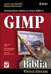 GIMP Biblia - Jason van Gumster - ebook