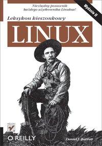 Linux. Leksykon kieszonkowy. Wydanie II - Daniel J. Barrett - ebook