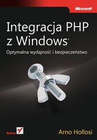 Integracja PHP z Windows - Arno Hollosi - ebook