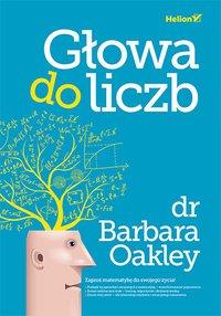 Głowa do liczb - Barbara Oakley - ebook