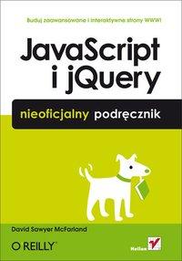 JavaScript i jQuery. Nieoficjalny podręcznik - David Sawyer McFarland - ebook
