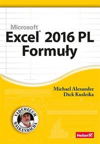Excel 2016 PL. Formuły - Michael Alexander - ebook