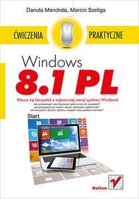 Windows 8.1 PL. Ćwiczenia praktyczne - Danuta Mendrala - ebook