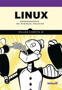 Linux. Wprowadzenie do wiersza poleceń - William Shotts - ebook