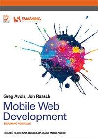 Mobile Web Development. Smashing Magazine - G. Avola - ebook