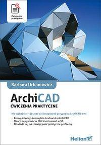 ArchiCAD. Ćwiczenia praktyczne - Barbara Urbanowicz - ebook
