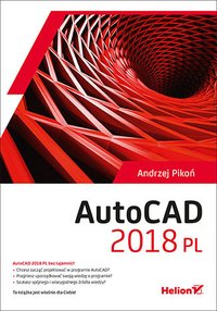 AutoCAD 2018 PL - Andrzej Pikoń - ebook